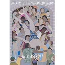 Image result for back with the human condition nick ascroft