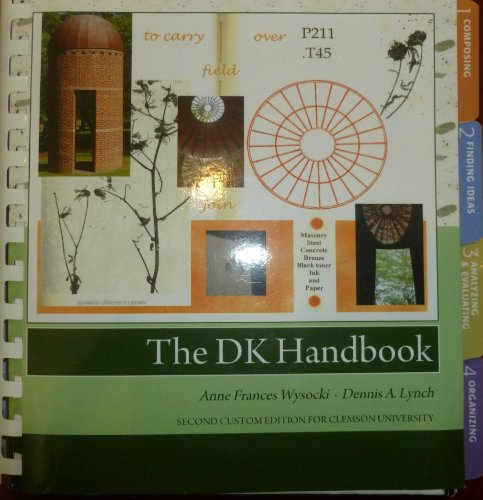 The DK Handbook Second Custom Edition for Clemson University (The DK Handbook, Second Edition)