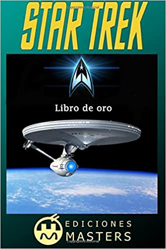 Amazon.com: Star Trek: Libro de oro (Spanish Edition) (9781493565542): Adolfo Perez Agusti: Books