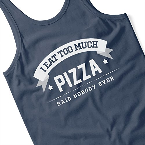 Coto7 I Eat Too Much Pizza Said Nobody Ever Womens Vest