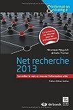 Net Recherches 2013 : Surveiller le Web et Trouver l'Information Utile