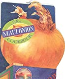 The Maui Onion Cookbook