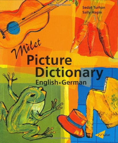 Milet Picture Dictionary: English-German by Milet Publishing