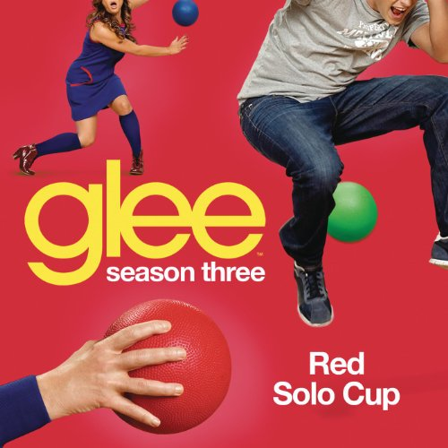 Red Solo Cup (Glee Cast Version)