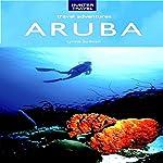 Aruba Travel Adventures | Lynne Sullivan