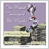 The Magical Teachings of Mr. Majestic, Marcus Strother, 0615546420