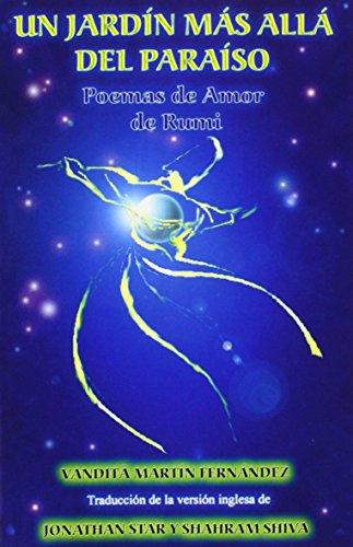 Un jardin mas alla del paraiso - Poemas de Amor de Rumi [MARTA MARTIN] (Tapa Blanda)
