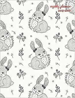 Weekly Planner 2018-2019: Cute Bunny 2018-2019 Planner | 18 ...
