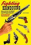 Fighting Handguns, Jeff Cooper, 1581606796
