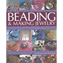 The Complete Illustrated Guide to Beading & Making Jewellery: A Complete Illustrated Guide To Traditional And Contemporary Techniques, Including 175 ... Projects (The Practical Illustrated Guide to)