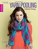 Yarn Pooling Made Easy | Crochet | Leisure Arts (7083)