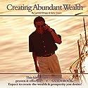 Creating Abundant Wealth Speech by Lyndall Briggs, Gary Green Narrated by Lyndall Briggs, Gary Green