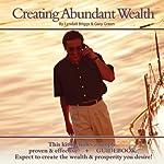 Creating Abundant Wealth | Lyndall Briggs,Gary Green