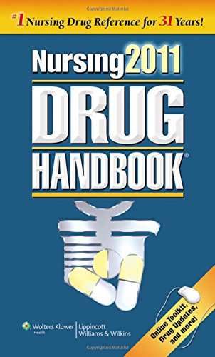 Nursing 2011 Drug Handbook with Online Toolkit (Nursing Drug Handbook)