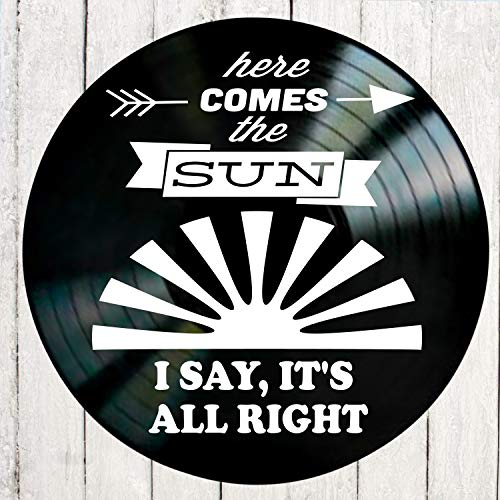 Here Comes the Sun song lyric art/inspired by Beatles/Vinyl Record Album Wall Decor