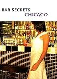 Bar Secrets Chicago