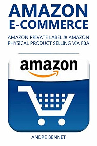 - AMAZON E-COMMERCE (2 in 1 Bundle): AMAZON PRIVATE LABEL & AMAZON PHYSICAL PRODUCT SELLING VIA FBA