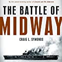 The Battle of Midway (Pivotal Moments in American History) Hörbuch von Craig L. Symonds Gesprochen von: James Lurie