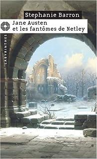 Jane Austen et les fantômes de Netley par Stéphanie Barron