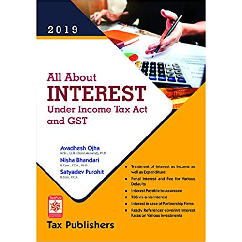 ALL ABOUT INTEREST UNDER INCOME TAX ACT AND GST (2019)