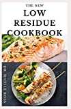 THE NEW LOW RESIDUE COOKBOOK: A well detailed diet