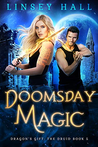 (Doomsday Magic (Dragon's Gift: The Druid Book 5))