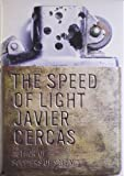 Front cover for the book The Speed of Light by Javier Cercas