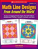 Math Line Designs from Around the World, Cindi Mitchell, 0439376610