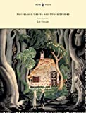 Hansel and Gretel and Other Stories by the Brothers Grimm - Illustrated by Kay Nielsen, Jacob Grimm and Wilhelm K. Grimm, 1447449428