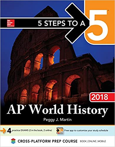 5 steps to a 5 ap world history 2018 edition peggy j martin 5 steps to a 5 ap world history 2018 edition 11th edition fandeluxe Choice Image