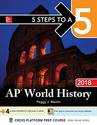 5 Steps to a 5: AP World History 2018, Edition