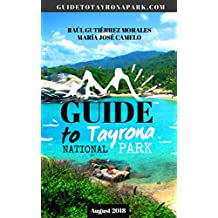 Guide to Tayrona Park: Touristic Guide