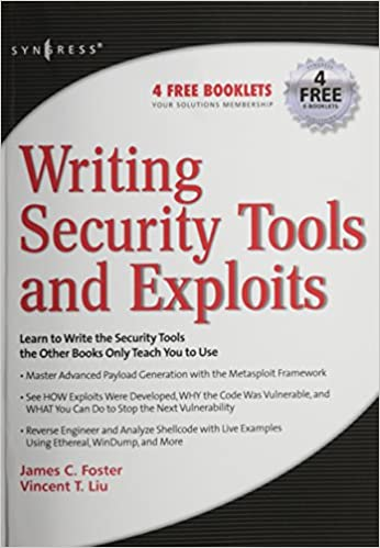 Writing Security Tools and Exploits: James C  Foster