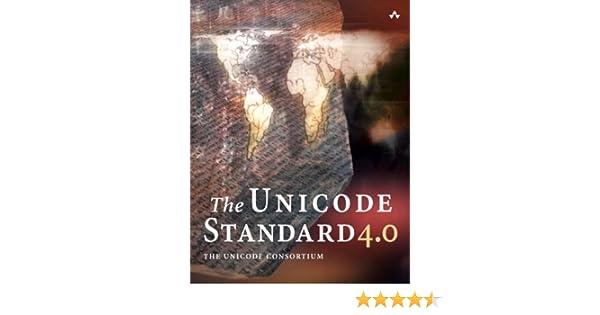 The Unicode Standard, Version 4 0: The Unicode Consortium