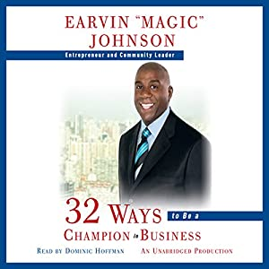 32 Ways to Be a Champion in Business Audiobook