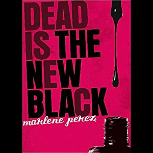 Dead is the New Black Hörbuch