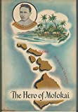 img - for The hero of Molokai;: Father Damien, apostle of the lepers book / textbook / text book