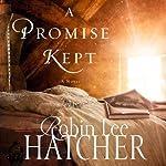 A Promise Kept | Robin Lee Hatcher