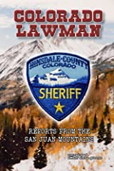 Colorado Lawman: Reports from the San Juan Mountains Paperback