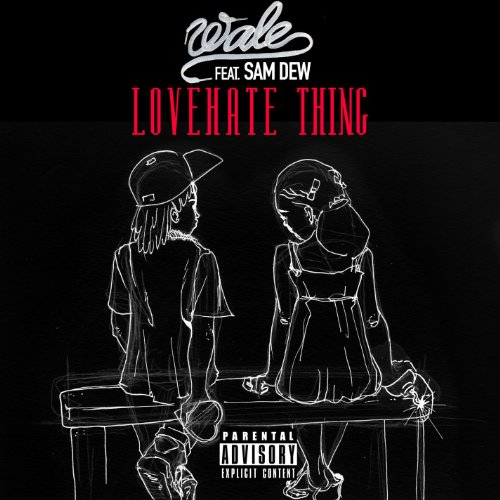LoveHate Thing (feat. Sam Dew)...