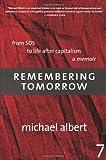Remembering Tomorrow, Michael Albert, 1583227423