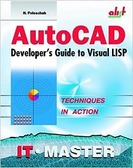 Amazon com: AutoCAD Developer's Guide to Visual LISP (0619587009131