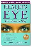 Healing the Eye the Natural Way
