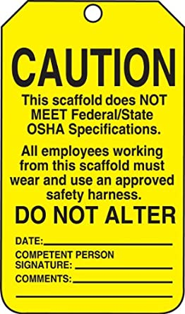 """Accuform Signs TSS102PTP Scaffold Status Tag, Legend """"CAUTION THIS SCAFFOLD DOES NOT MEET FEDERAL/STATE OSHA SPECIFICATIONS..."""", 5.75"""" Length x 3.25"""" Width x 0.015"""" Thickness, RP-Plastic, Black on Yellow (Pack of 25)"""