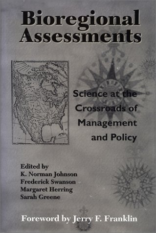 Bioregional Assessments: Science At The Crossroads Of Management And Policy