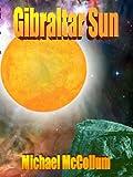 img - for Gibraltar Sun (Gibraltar Stars, Volume 2) book / textbook / text book