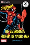 Los Asombrosos Poderes de Spider-Man (DK Readers) (Spanish Edition)