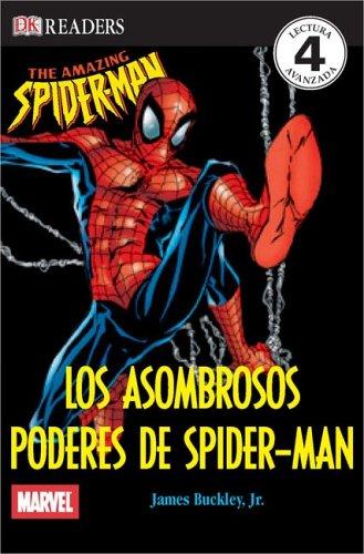 Los Asombrosos Poderes de Spider-Man (DK Readers) (Spanish Edition)