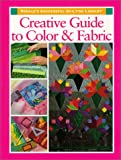 Creative Guide to Color and Fabric, Jane Townswick, 1579541917