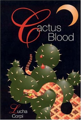 Cactus Blood: A Mystery Novel